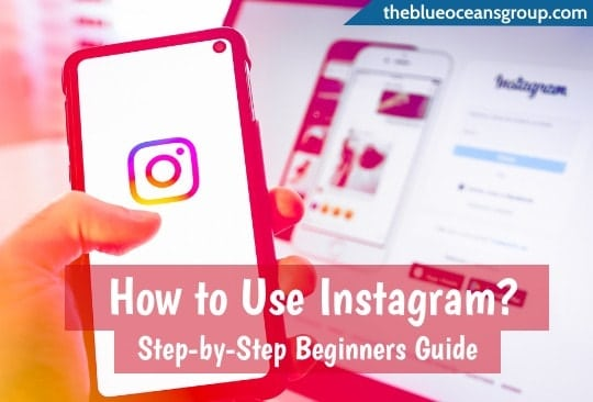 How to Use Instagram: Step by Step Guide Beginners Guide