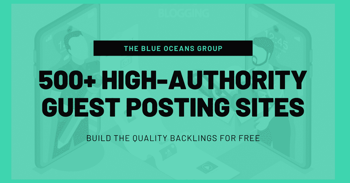 HIGH AUTHORITY GUEST POSTING SITES LIST