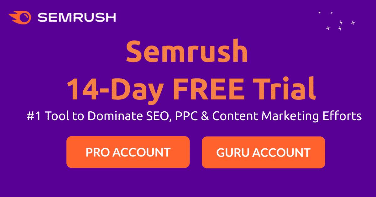 Semrush Free Trial- Activate 14 day free Semrush Pro Trial (2)