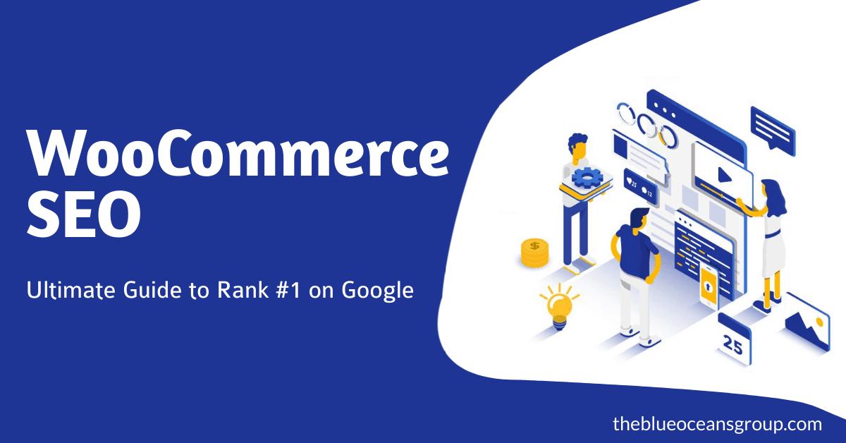 WooCommerce SEO: Guide to Rank #1 on Google