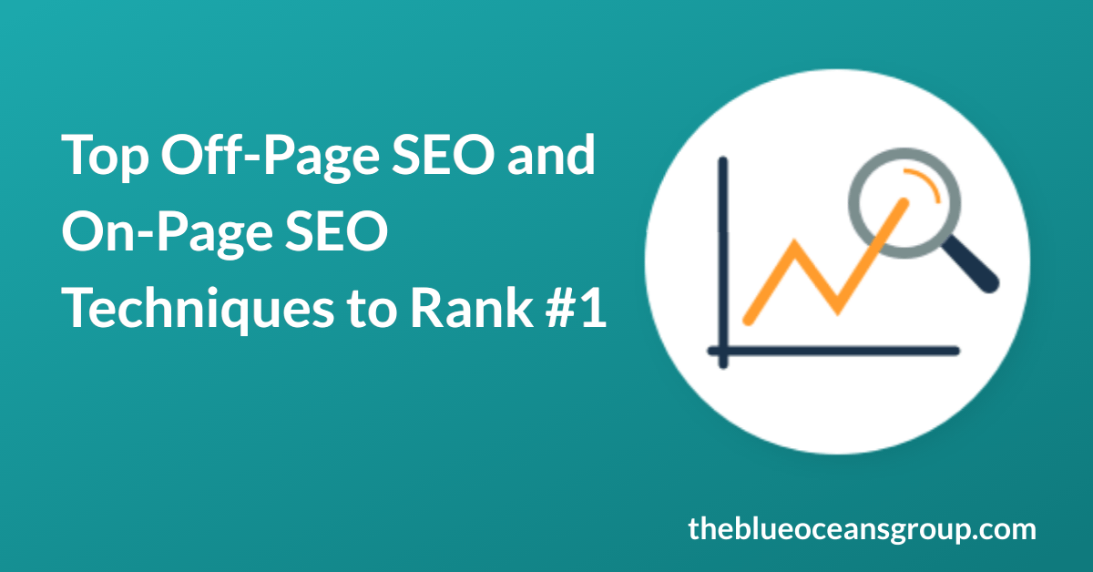 Top Off-Page and On-Page SEO techniques to Rank #1